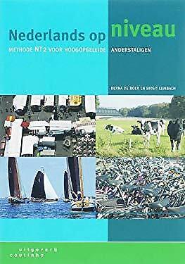Naderlands Op Niveau : methode NT2 voor hoogopgeleide anderstaligen