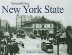Remembering New York State by Richard O Reisem (Paperback / softback, 2010)