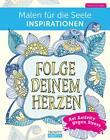 Malen für die Seele Inspirationen von Valentina Harper (2015, Taschenbuch)