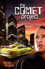 The Comet Project by Sands Rogers 9780595458981 (paperback 2007)