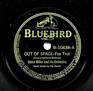GLENN MILLER on 1939 Bluebird B-10438 - Out of Space / So Many Times