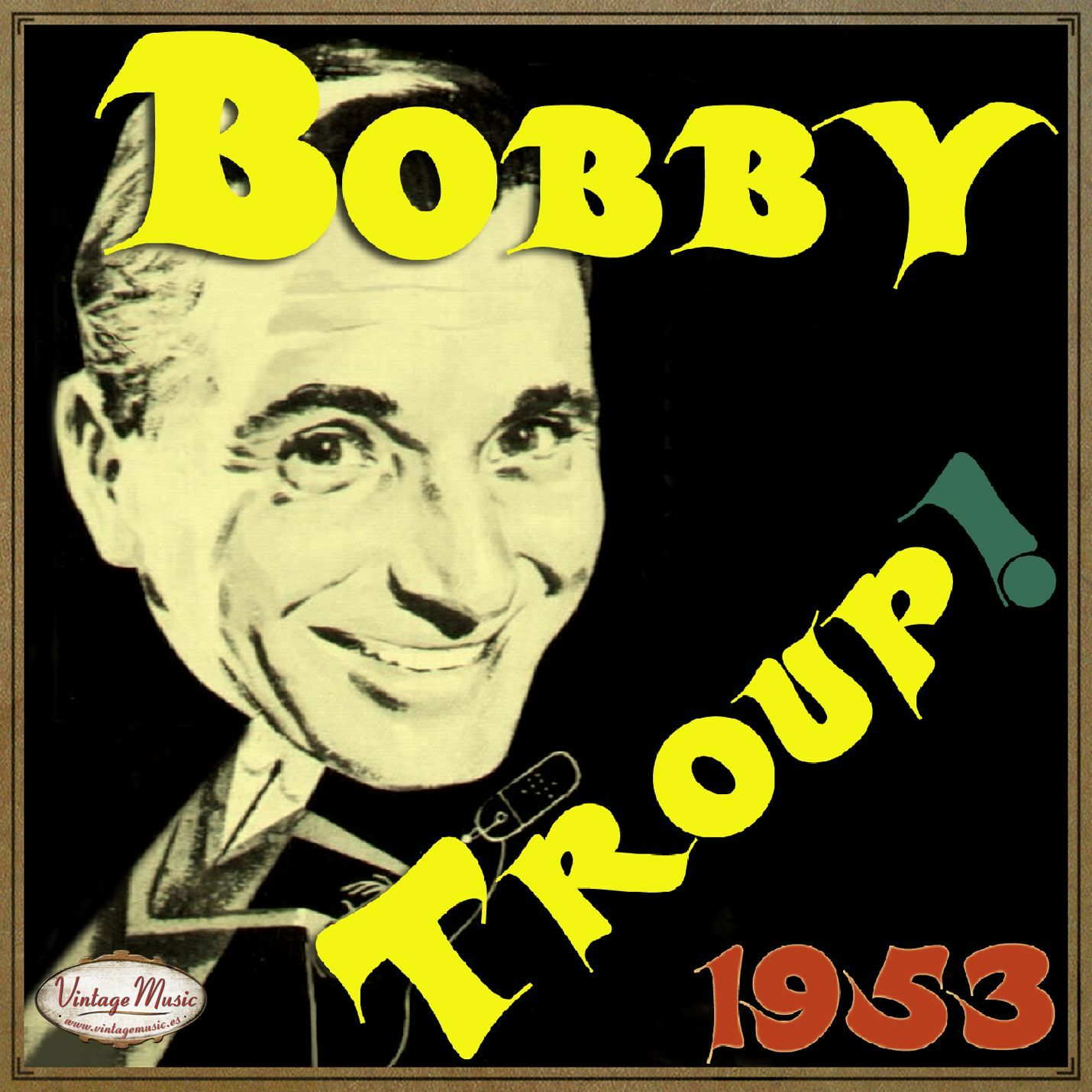 Bobby Troup - BOBBY TROUP CD Vintage Vocal Jazz. The Three Bears , Hungry Man , Chicago Dinah - CD