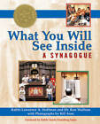 What You Will See Inside a Synagogue by Ron Wolfson, Rabbi Lawrence A. Hoffman (Paperback, 2008)