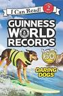 Guinness World Records: Daring Dogs by Cari Meister (Paperback / softback, 2016)