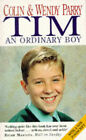 Tim: An Ordinary Boy by Colin Parry, Wendy Parry (Paperback, 1995)