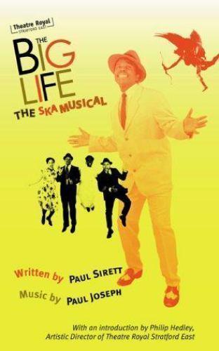 The Big Life: The Ska Musical (Oberon Modern Plays) by Sirett, Paul