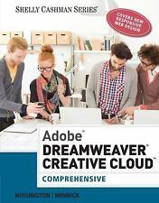 Adobe Dreamweaver Creative Cloud : Comprehensive by Corinne Hoisington