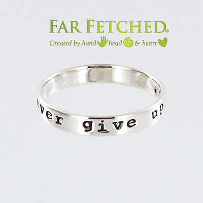 Sterling Silver Ring Stackable Never Give Up Quote Ring 7 Far Fetched Jewelry