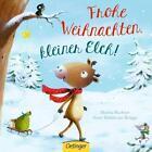 Frohe Weihnachten, kleiner Elch! von Anne-Kristin Zur Brügge (2016, Gebundene Ausgabe)