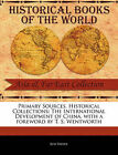Primary Sources, Historical Collections: The International Development of China, with a Foreword by T. S. Wentworth by Sun Yatsen (Paperback / softback, 2011)