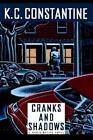 Cranks and Shadows by C K Constantine 9780892965434 (hardback 1995)
