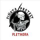 Plethora Reloaded by Pi€ata Protest (CD, Jan-2012, Burnside Distribution)