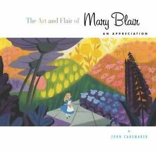 Disney Editions Deluxe: The Art and Flair of Mary Blair : An Appreciation by John Canemaker (2014, Hardcover, Revised)