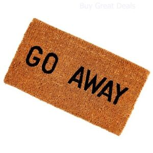 Details About Go Away Entrance Novelty Coco Coir Welcome Door Mat Doormat Mats 16 X 27 Inch