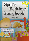 Spot's Bedtime by Eric Hill (Book, 2000)