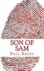 Son of Sam: A Biography of David Berkowitz by Paul Brody, Lifecaps (Paperback / softback, 2012)