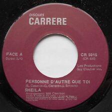 SHEILA Personne d'autre que toi / idem NM- CANADA 1976 FRENCH 45t DISCO RARE 45