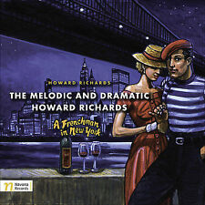 THE MELODIC AND DRAMATIC HOWARD RICHARDS, New Music