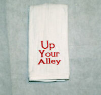 Funny Bowling Towel, Up Your Alley, Gift For Bowler, Bowling Gag Gift, Agift 740