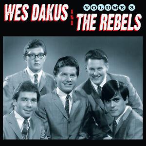 Wes Dakus & The Rebels - Volume #3 CD Canadian '60s Barry Alllen Norman Petty