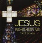 Jesus Remember Me 5038508013753 by London Fox Taize Choir CD