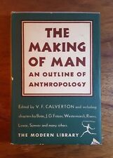 The Making of Man, An Outline of Anthropology, (1931), Modern Library