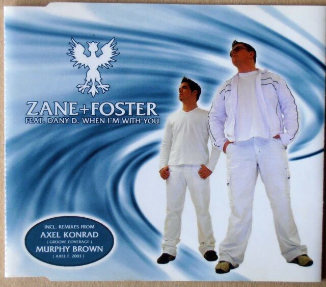Zane + Foster feat. Dany D. - When I'm with you - Single-CD