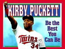 Be the Best You Can Be ( Puckett, Kirby ) Used - Good