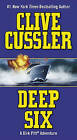 Deep Six by Clive Cussler (Paperback / softback)