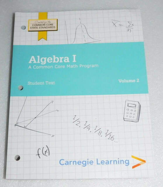 Carnegie Learning Algebra I Student Text Volumes 1 & 2 - 3rd Edition ...