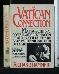 THE VATICAN CONNECTION. Richard Hammer. Tullio Pironti.