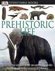 Prehistoric Life by William Lindsay (Hardback, 2012)