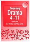 Beginning Drama: 4-11 by Joe Winston, Miles Tandy (Paperback, 2001)
