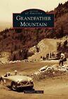 Grandfather Mountain by Michael C Hardy (Paperback / softback, 2014)