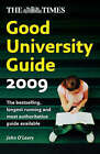 The  Times  Good University Guide: 2009 by HarperCollins Publishers (Paperback, 2008)