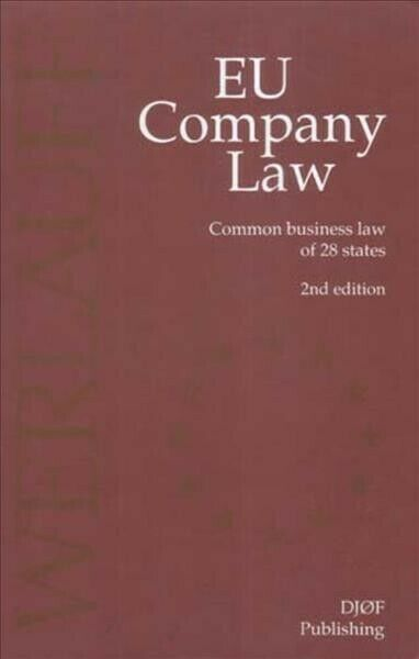 Eu Company Law : Common Business Law of 28 Member States, Hardcover by Werlau...