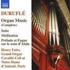 Durufl': Organ Music (Complete) (CD, May-2007, Naxos (Distributor))