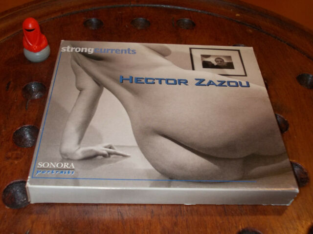 HECTOR ZAZOU STRONG CURRENTS    Cd ..... New