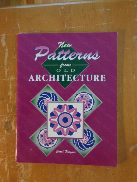 New Patterns from Old Architecture, Wagner, Carol, Good Book