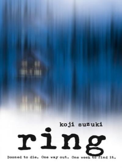 Ring By Koji Suzuki, Robert B. Rohmer, Glynne Walley. 9780007178841