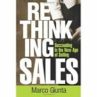 Rethinking Sales 9780557509768 by Marco Giunta Paperback