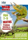 Maths - Problem Solving & Reasoning Age 7-9 by Letts KS2, Melissa Blackwood, Stephen Monaghan (Paperback, 2015)