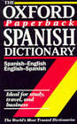 The Oxford Paperback Spanish Dictionary: Spanish-English, English-Spanish by OUP (Paperback, 1994)