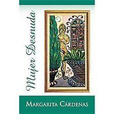 Mujer Desnuda by Margarita CÁRdenas (2012, Paperback)