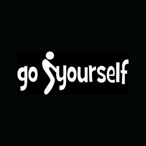 GO-F-CK-YOURSELF-Sticker-Road-Rage-Mean-Vinyl-Decal-Rude-Prank-Funny-Gift-Laptop