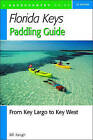 The Florida Keys Paddling Guide: From Key Largo to Key West by Bill Keogh (Paperback, 2004)