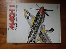 $$ Atlas Encyclopedie de l'aviation Mach 1 N°91 North American Harvard  Mustang