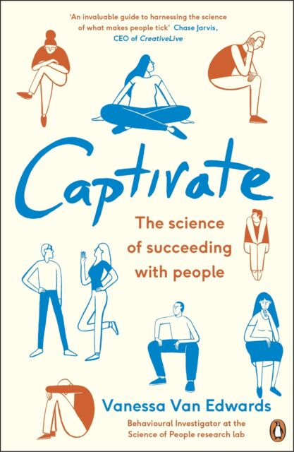 Captivate 'The Science of Succeeding with People Edwards, Vanessa Van