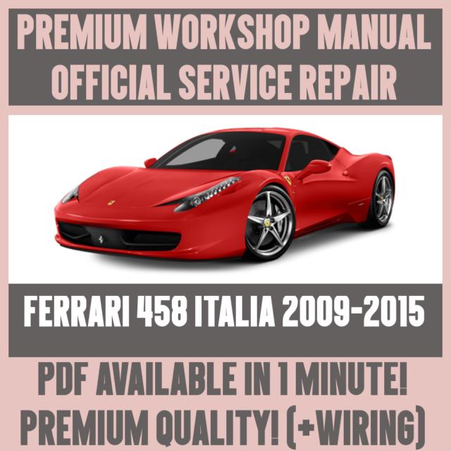 factory workshop service repair manual ferrari 458 italia 2009 2015 rh ebay co uk ferrari 458 owners manual pdf ferrari 458 spider owners manual pdf