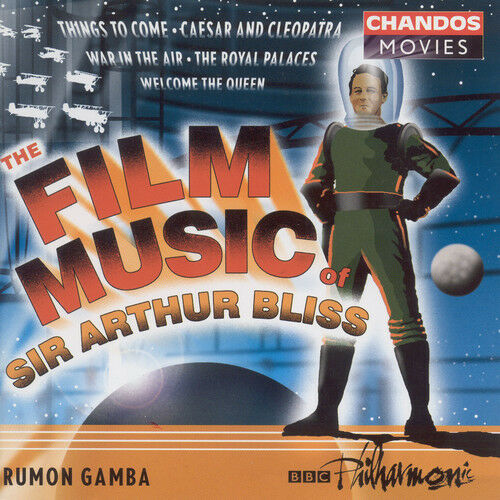 Rumon Gamba, A. Blis - Film Music of Sir Arthur Bliss [New CD]